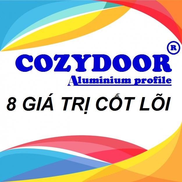 Thương Hiệu Nhôm Việt Cao Cấp COZYDOOR – 8 Giá Trị Cốt Lõi
